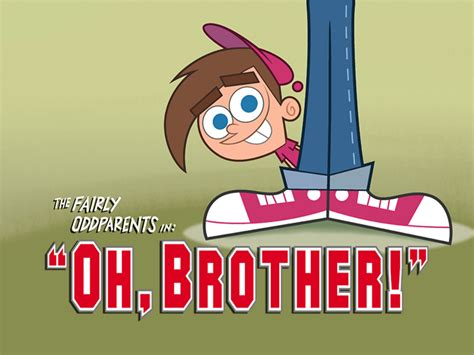 Oh Brother Fairly Oddparents Nickelodeon Fandom