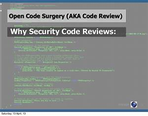 Security Code Reviews  Does Your Code Need An Open Heart