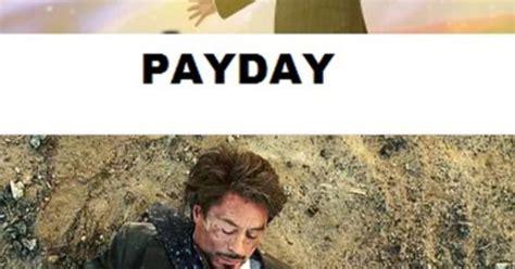 Payday Memes - payday tony stark meme lol pinterest meme