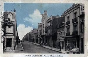 4 Murs Saint Quentin : photos et cartes postales anciennes de saint quentin 02100 ~ Dailycaller-alerts.com Idées de Décoration