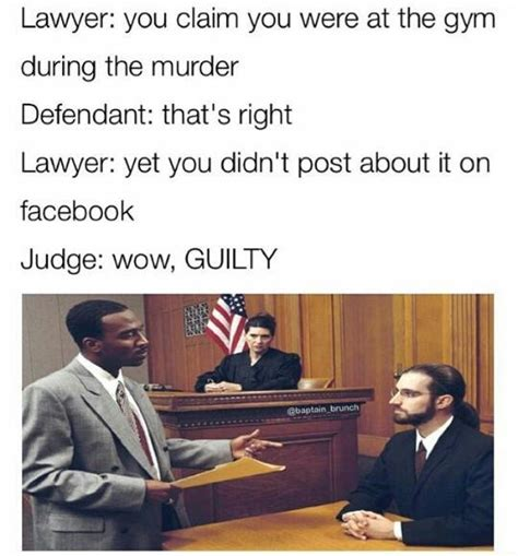 Funny Lawyer Memes - guilty