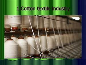 Types of industry and textile industry