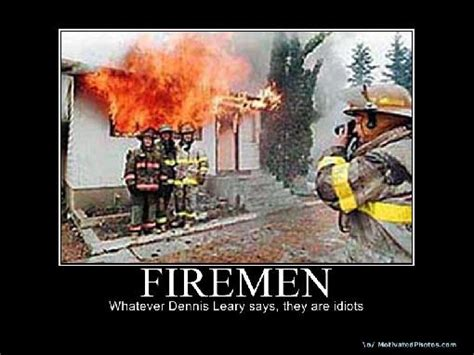 Funny Firefighter Memes - firefighter sayings and quotes funny stupid fireman images and graphics fire fighters