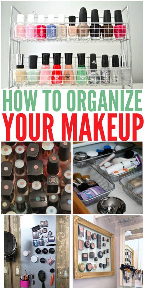ways to organize your makeup 15 clever ways to organize your makeup