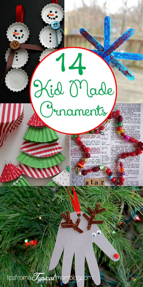 kid friendly christmas tree decorations 14 kid made ornaments tips from a typical