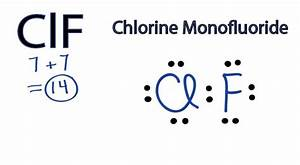 Clf Lewis Structure  How To Draw The Lewis Structure For
