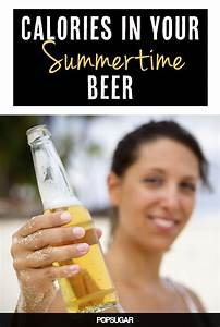 celebrate with a cold one calories in your summertime With calories in 12 oz beer