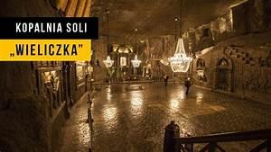 Podziemne Miasto W Polsce  Wieliczka