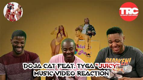 doja cat feat tyga juicy  video reaction youtube