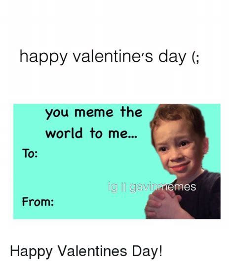 Me On Valentines Day Meme - 25 best memes about meme happy meme happy memes