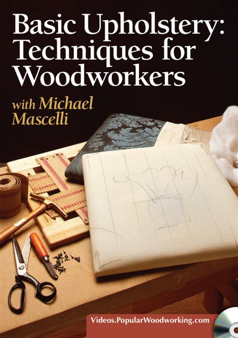 basic upholstery techniques  woodworkers dvd popular