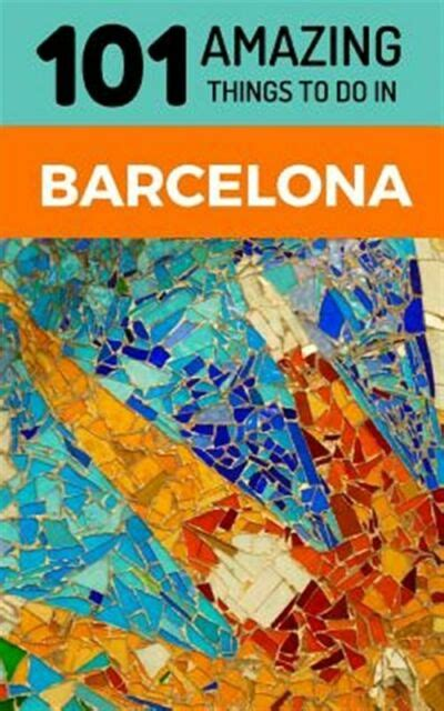 Spain Travel Guide, Barcelona City Guide, Backpacking ...