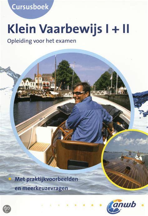 Vaarbewijs Boek Pdf by Klein Vaarbewijs I Ii Deel Cursusboek Gratis Boeken