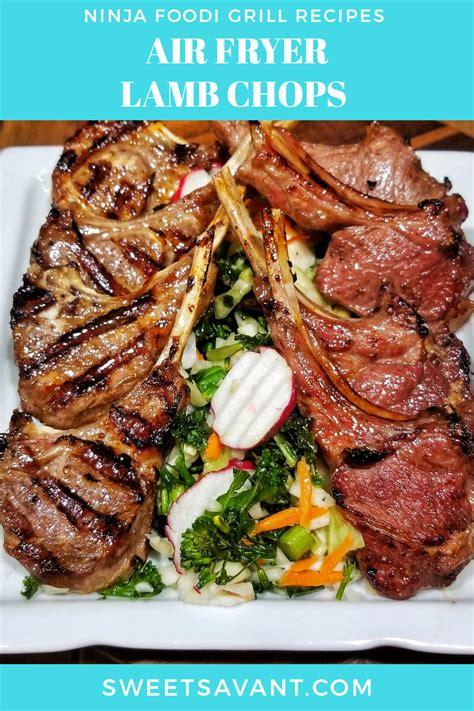 fryer lamb air chops recipes recipe ninja foodi grill healthy savant sweet chop sweetsavant grilling meal