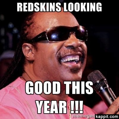 Washington Redskins Memes - redskins looking good this year