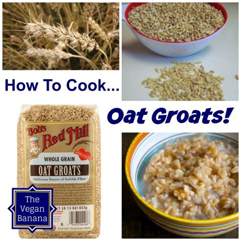 how to cook oats how to cook oat groats for any occasion the vegan banana