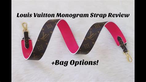 louis vuitton monogram strap review bag options youtube