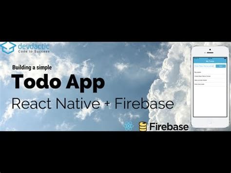 Building A Simple Todo App With React Native And Firebase Youtube