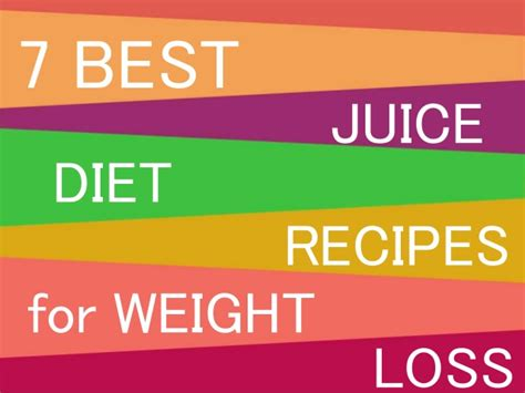 juice loss weight diet recipes