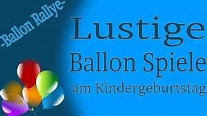 Partyspiele Kindergeburtstag Ab 10 : ballon spiele am kinderfest ballon rallye youtube ~ Articles-book.com Haus und Dekorationen