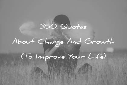 quotes  change  growth  improve  life