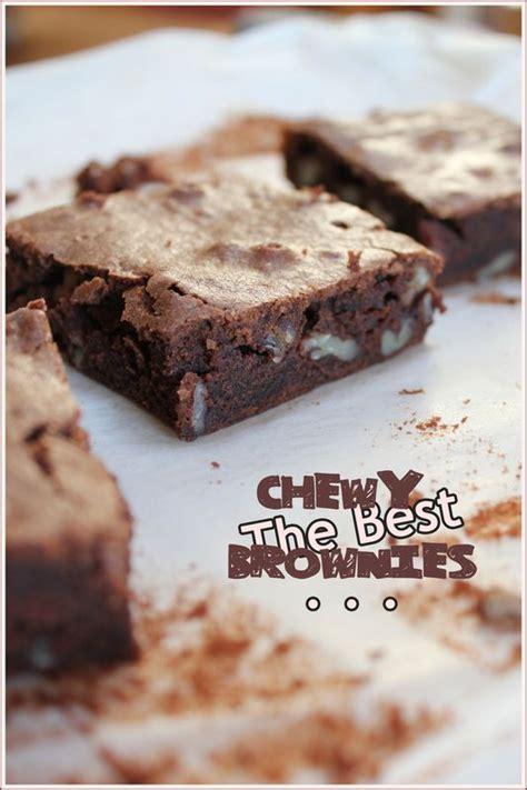 mes brouillons de cuisine the best chewy brownies quot mes brouillons de cuisine