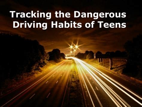 Tracking The Dangerous Driving Habits Of Teens