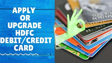 We did not find results for: How to Apply or Upgrade HDFC Debit card {Visa/Master Card} - YouTube