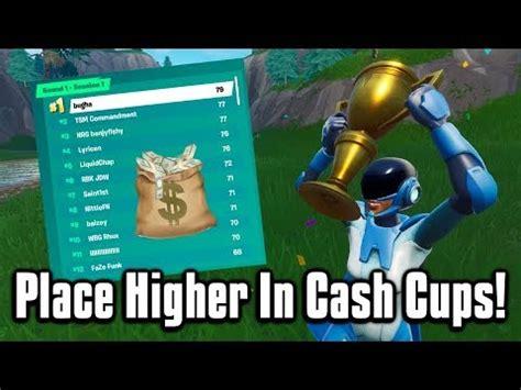 place higher  cash cups tournaments
