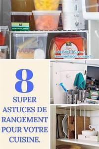 Astuce Rangement Cuisine Pas Cher : 8 super astuces de rangement pour votre cuisine ~ Melissatoandfro.com Idées de Décoration