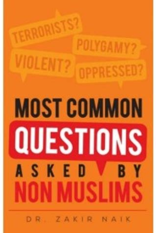 common questions asked   muslims  zakir naik