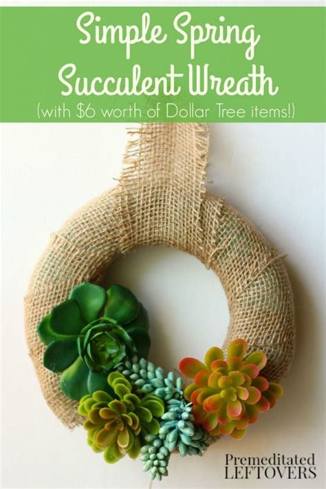 Frugal Dollar Tree Craft: Spring Succulent Wreath- Welcome ...