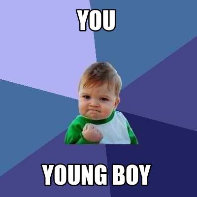Meme Boy - meme creator you young boy meme generator at memecreator org