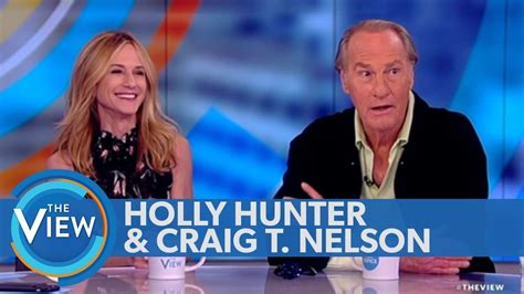craig t nelson the view holly hunter craig t nelson dish on incredibles 2