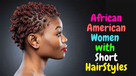 African American Women Short Hairstyles And Haircuts 2018