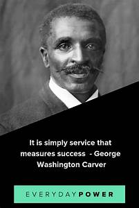 20 George Washi... George Carver Washington Quotes