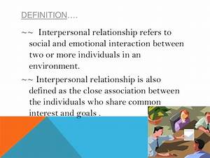 What Is Interpersonal Relationship Meaning And