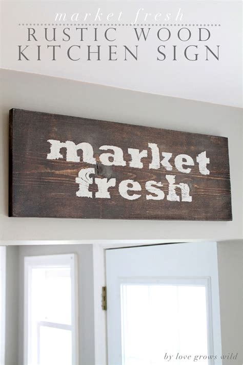 signs diy market fresh rustic wood kitchen sign grows Kitchen