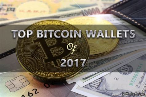 best bitcoin top bitcoin wallets of 2017 gadgtecs