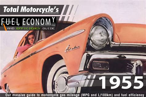 1955 Motorcycle Model Fuel Economy Guide In Mpg And L/100km