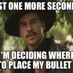 Doc Holliday Memes - doc holliday meme generator imgflip