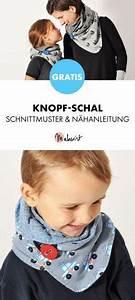 Schal Selber Nähen : gratis anleitung knopf schal selber n hen schnittmuster und n hanleitung via ~ Orissabook.com Haus und Dekorationen