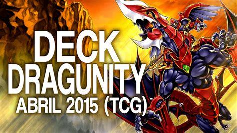 top decks june 2015 dragunity deck june 2015 duels decklist yu gi oh