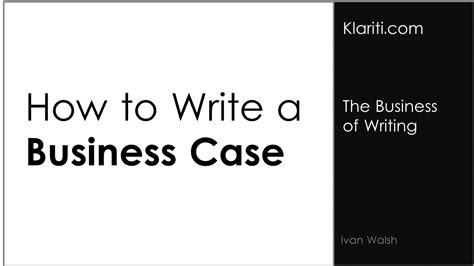 How To Write Your First Business Case