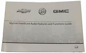 2012 Gm Chevrolet Buick Gmc Mylink    Intellilink Radio Booklet New Oem 22912166