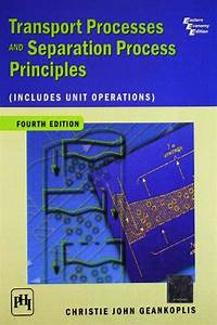 Transport Processes And Separation Process Principles 4th Edition Pdf Free Download Archives