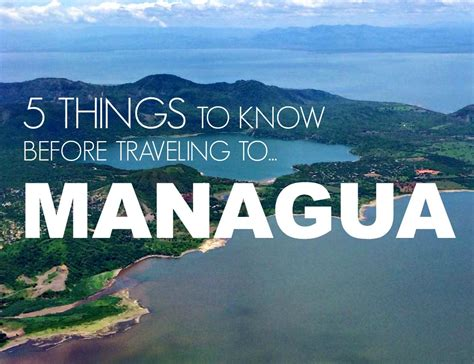 Managua Travel Tips 5 Useful Things To Know