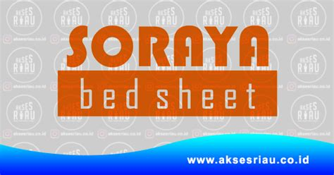 lowongan pt soraya berjaya indonesia soraya bed sheet
