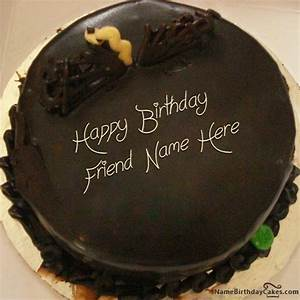 Write name on Unique Chocolate Cake For Friends - Happy ...