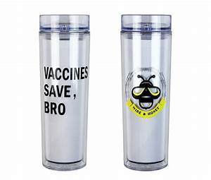 Vaccines Save, Bro Tumbler | Wire and Honey